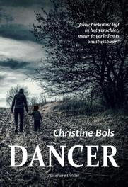 Dancer Bols, Christine, Paperback