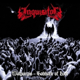 WALPURGIS:.. -REISSUE- .. SABBATH OF LUST // CULT ALBUM + DEMO BONUS MATERIAL! INQUISITOR, CD