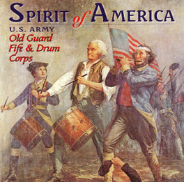 SPIRIT OF AMERICA U.S. ARMY OLD GUARD FIFE, CD