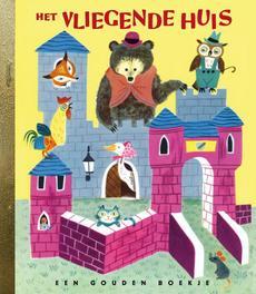 Het vliegende huis GOUDEN BOEKJES SERIE Gouden Boekjes, Wise Brown, M., Hardcover