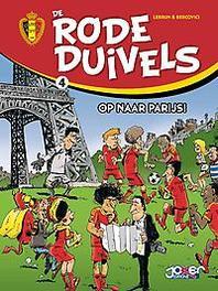 De Rode Duivels 4 Op naar Parijs ! % De Rode Duivels, Lebrun, Hardcover