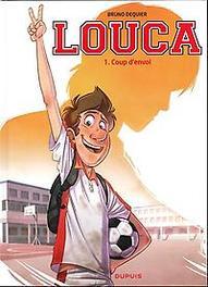 De aftrap LOUCA, Bruno Dequier, Paperback