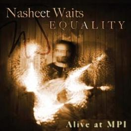 EQUALITY NASHEET WAITS, CD