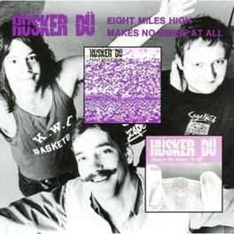 EIGHT MILES/MAKES -10''- 4 TRACKS: 'EIGHT MILES HIGH'/'MASOCHISM WORLD'/'MAKES N HUSKER DU, MSINGLE