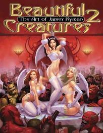 Beautiful Creatures The Art of James Ryman, James Ryman, Paperback