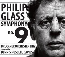 SYMPHONY NO.9 BRUCKNER ORCHESTER LINZ/DENNIS RUSSEL DAVIES PHILIP GLASS, CD