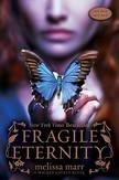 Fragile Eternity