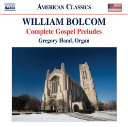 COMPLETE GOSPEL PRELUDES GREGORY HAND W. BOLCOM, CD