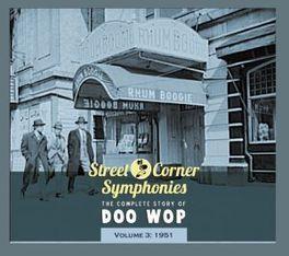 STREET CORNER..3 -DIGI- .. SYMPHONIES VOL.3 1951  COMPLETE STORY OF DOO WOP V/A, CD