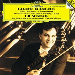 VIOLIN CONCERTOS GIL SHAHAM/LONDON SYMPHONY ORCHESTRA Audio CD, BARBER/KORNGOLD, CD