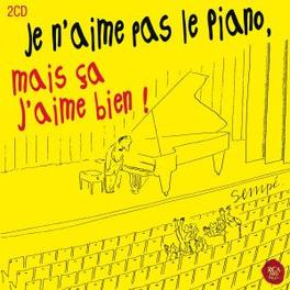 JE N'AIME PAS LE.. -DIGI- .. PIANO MAIS CA V/A, CD