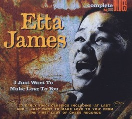 I JUST WANT TO MAKE.. .. LOVE TO YOU, 23 CLASSIC RECORDINGS ETTA JAMES, CD