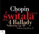 BALLADS/2 NOCTURNES/SCHER WOJCIECH SWITALA