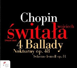 BALLADS/2 NOCTURNES/SCHER WOJCIECH SWITALA F. CHOPIN, CD