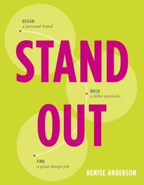 Stand Out Design a personal brand. Build a killer portfolio. Find a great design job, Denise, Anderson, Paperback