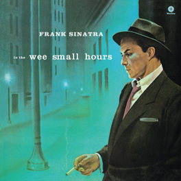 IN THE WEE SMALL -HQ- .. HOURS // 180 GR. FRANK SINATRA, LP