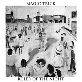 RULER OF THE NIGHT MAGIC TRICK, Vinyl LP