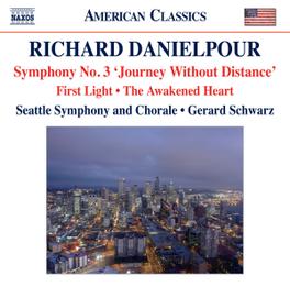 SYMPHONY NO.3 SEATTLE SYMPHONY/GERARD SCHWARZ R. DANIELPOUR, CD