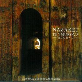 MUGHAM NAZAKET TEYMOROVA, CD