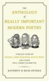 The Anthology of Really Important Modern Poetry Timeless Poems by Snooki, John Boehner, Kanye West, and Other Well-Versed Celebrities, Kathryn Petras, Paperback
