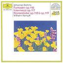 7 FANTASIEN OPUS 116&117 ...PIANO PIECES OPUS 118&119/W/WILHELM KEMPFF