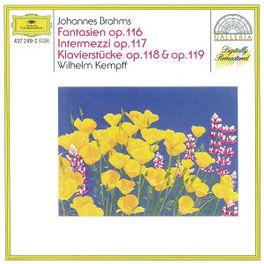 7 FANTASIEN OPUS 116&117 ...PIANO PIECES OPUS 118&119/W/WILHELM KEMPFF Audio CD, J. BRAHMS, CD
