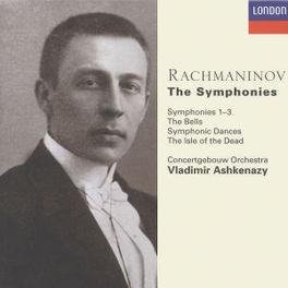 SYMPHONIES *BOX* CONCERTGEBOUW ORCH./VLADIMIR ASHKENAZY Audio CD, S. RACHMANINOV, CD