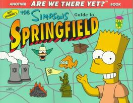 The Simpsons Guide to Springfield Matt Groening, Paperback