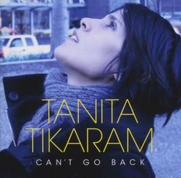 CAN'T GO BACK TANITA TIKARAM, CD
