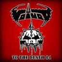 TO THE DEATH 84 CULT 1984 DEMOS ONTO VINYL!