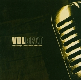 STRENGTH THE SOUND THE.. ..SONGS VOLBEAT, LP