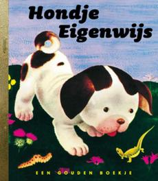 Hondje Eigenwijs GOUDEN BOEKJES SERIE Gouden Boekjes, KINDERBOEKEN, Hardcover
