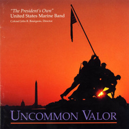 UNCOMMON VALOR UNITED STATES MARINE BAND, CD