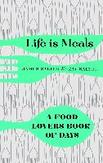 Life is Meals