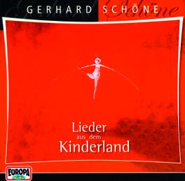 LIEDER AUS DEM KINDERLAND Audio CD, SCHOENE, GERHARD, CD