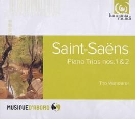 PIANO TRIOS 1 & 2 TRIO WANDERER SAINT-SAENS, C., CD