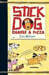 Watson, T: Stick Dog Chases...