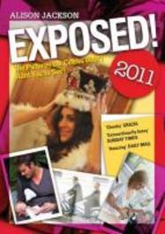 Exposed! 2011 The Pictures the Celebs Didn't Want You to See, Jackson, Alison, Paperback