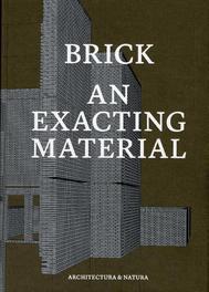 An exacting material tektoniek in de Nederlandse baksteen architectuur, Hardcover