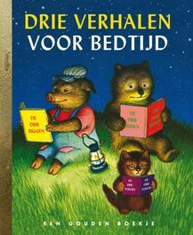 Drie verhalen voor bedtijd .. BEDTIJD/ GOUDEN BOEKJES SERIE Gouden Boekjes, KINDERBOEKEN, Book, misc