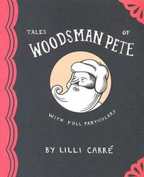 Tales of Woodsman Pete