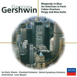 RHAPSODY IN BLUE, CUBAN O ...OVERTURE - IAN DAVIS, CLEVELAND ORCH., LORIN MAAZEL Audio CD, G. GERSHWIN, CD