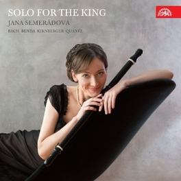 SOLO FOR THE KING SEMERADOVA/TORGERSEN/FLEKOVA/CUILLER BACH/BENDA/KIRNBERGER/QUA, CD