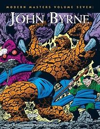 Modern Masters 7 John Byrne, Jon B. Cooke, Paperback