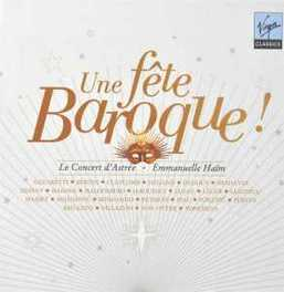UN FETE BAROQUE:10TH ANNI EMMANUELLE HAIM, CD
