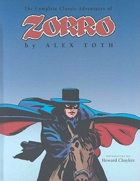 The Complete Classic Adventure of Zorro The Complete Alex Toth, DALY, Paperback