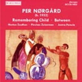 REMEMBERING CHILD ZUKERMAN/PANULA/DNRS P. NORGARD, CD