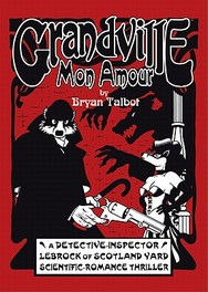 Grandville Mon Amour mon amour, Talbot, Bryan, Hardcover