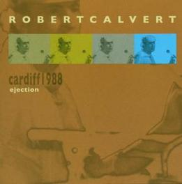 LIVE IN CARDIFF 1988 ROBERT CALVERT, CD