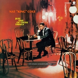 JUST ONE OF THOSE.. .. THINGS -180GR- NAT KING COLE, Vinyl LP